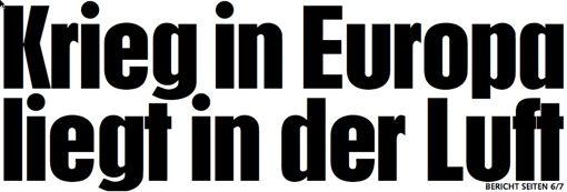 """""""מלחמה באירופה תלויה באויר״, מכרזיה הכותרת הדרמטית בטבלואיד הווינאי Kronen Zeitung, ששה-עשר באפריל 2014"""